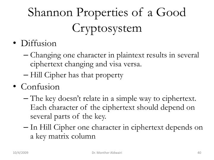 Shannon Properties of a Good Cryptosystem