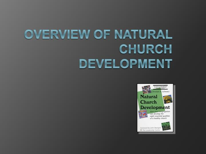Overview of natural church development