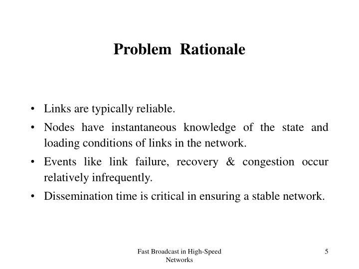 Problem  Rationale
