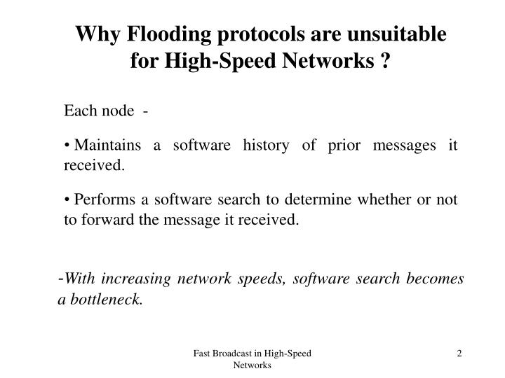 Why Flooding protocols are unsuitable for High-Speed Networks ?