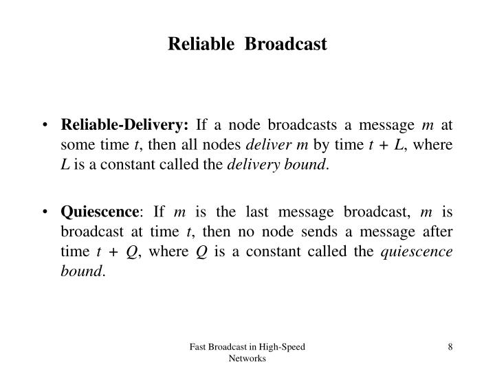 Reliable  Broadcast