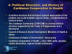 4 political structure and history of caribbean cooperation in health
