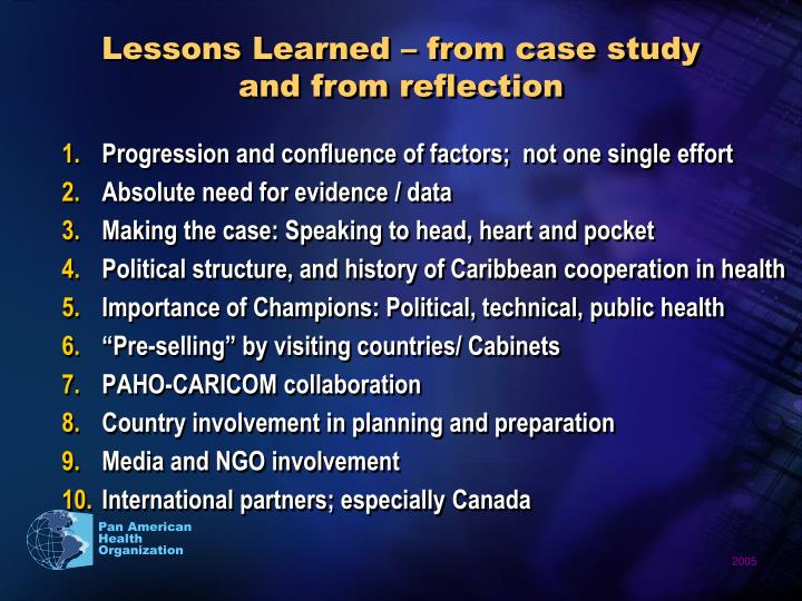 Lessons Learned – from case study and from reflection