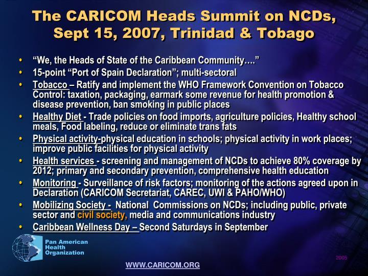 The CARICOM Heads Summit on NCDs, Sept 15, 2007, Trinidad & Tobago