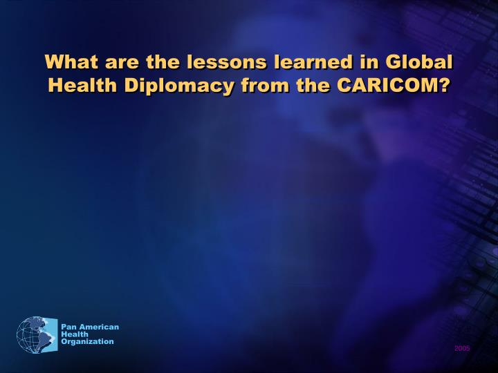 What are the lessons learned in Global Health Diplomacy from the CARICOM?