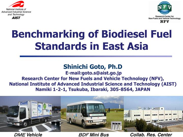 Benchmarking of Biodiesel Fuel Standards in East Asia