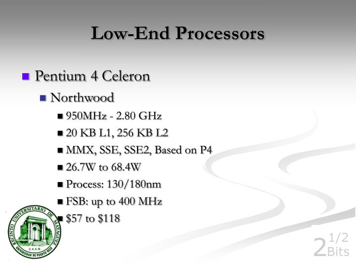 Low-End Processors