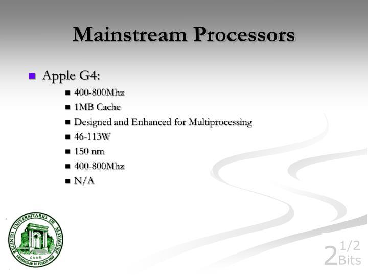 Mainstream Processors