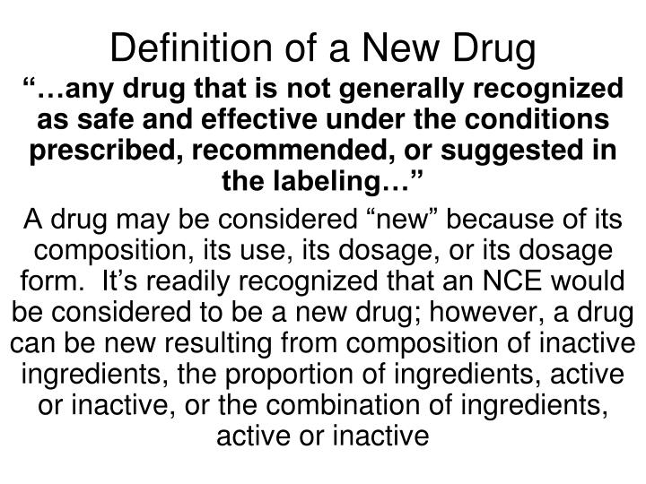 Definition of a New Drug