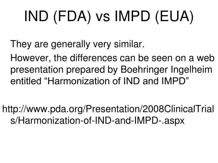 IND (FDA) vs IMPD (EUA)