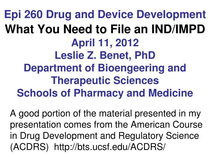 Epi 260 Drug and Device Development