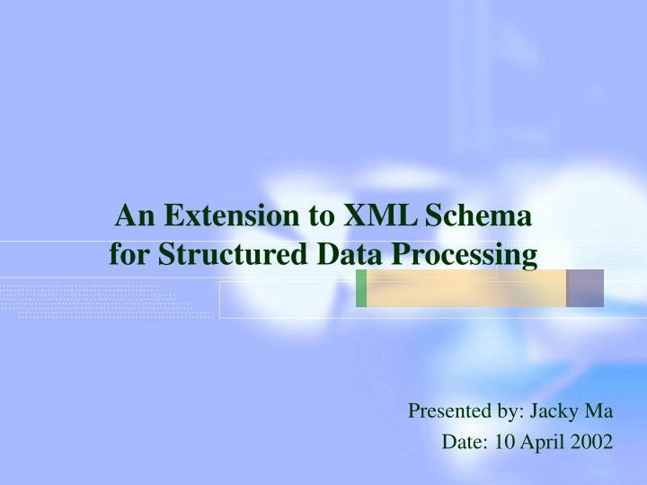 An Extension to XML Schema