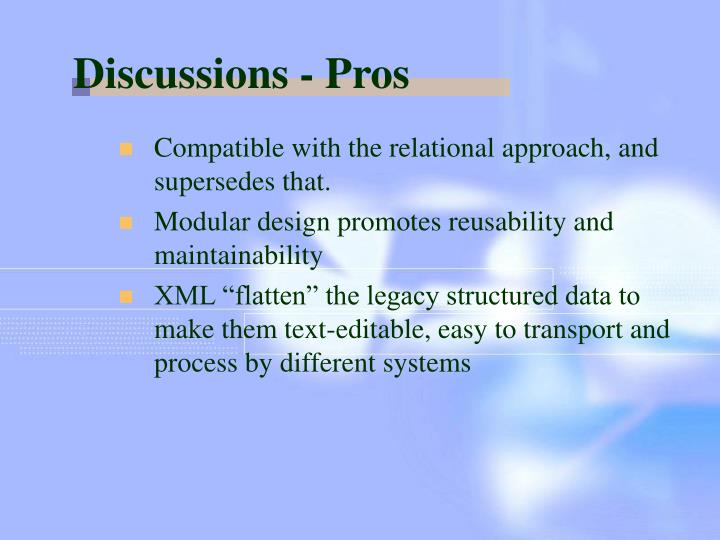 Discussions - Pros