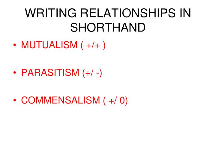 WRITING RELATIONSHIPS IN SHORTHAND