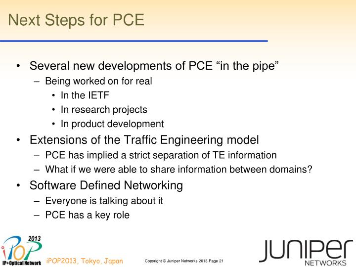 Next Steps for PCE