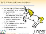 pce solves all known problems