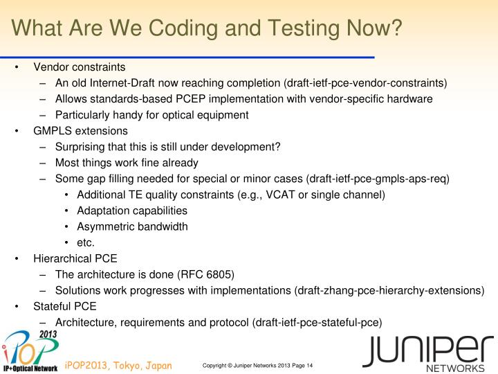What Are We Coding and Testing Now?