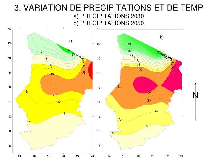 3. VARIATION DE PRECIPITATIONS ET DE TEMP