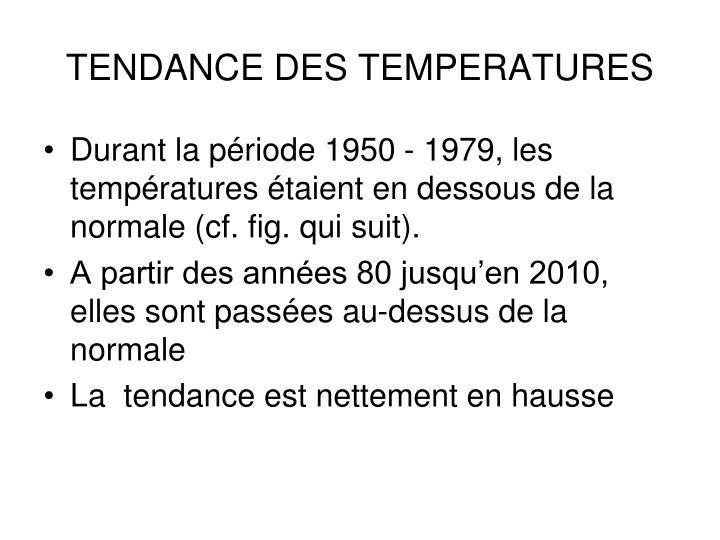 TENDANCE DES TEMPERATURES