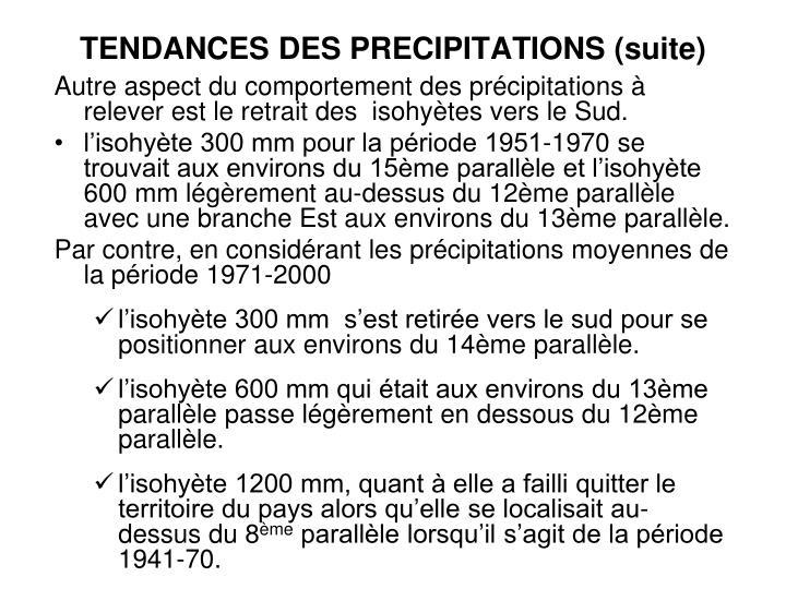 TENDANCES DES PRECIPITATIONS (suite)