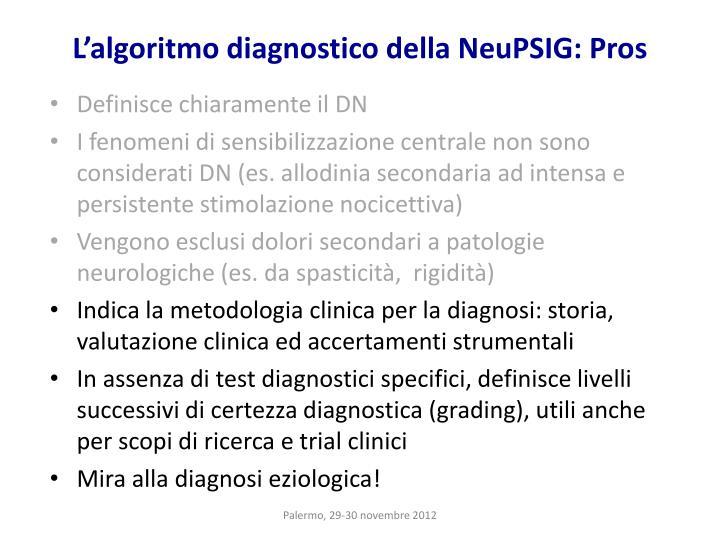 L'algoritmo diagnostico della NeuPSIG: Pros