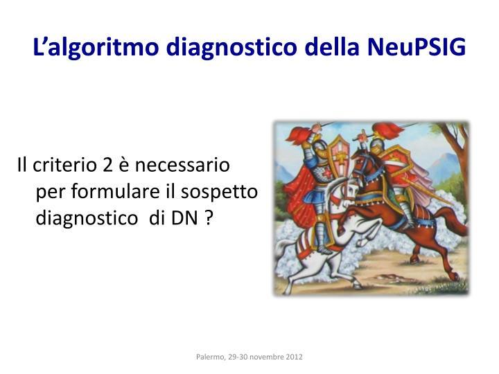 L'algoritmo diagnostico della NeuPSIG