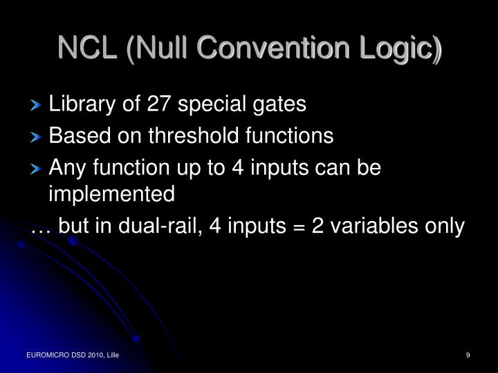 NCL (Null Convention Logic)