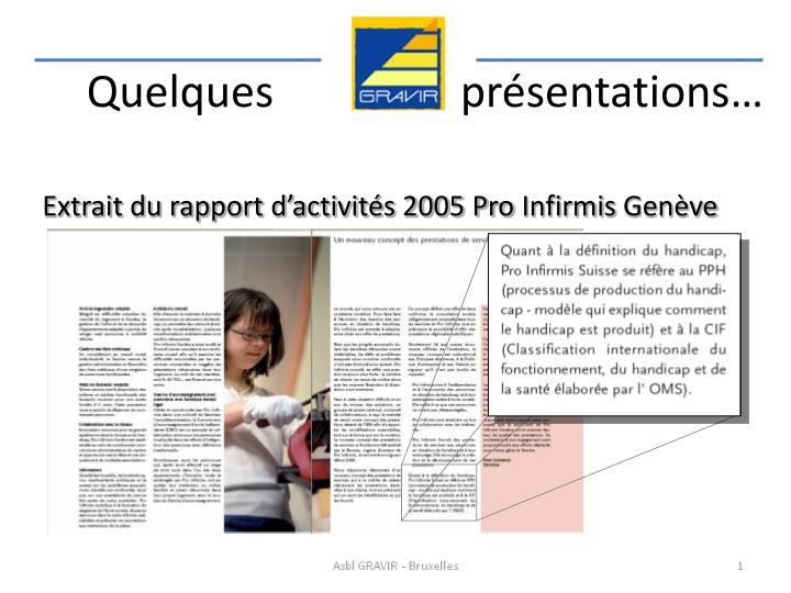 Extrait du rapport d'activités 2005 Pro