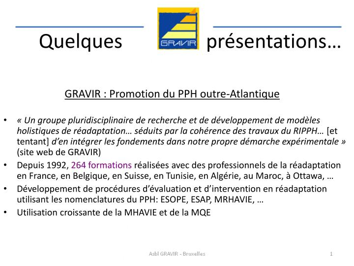 GRAVIR : Promotion du PPH outre-Atlantique