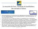la rencontre de tunis handicap et classifications des concepts l action