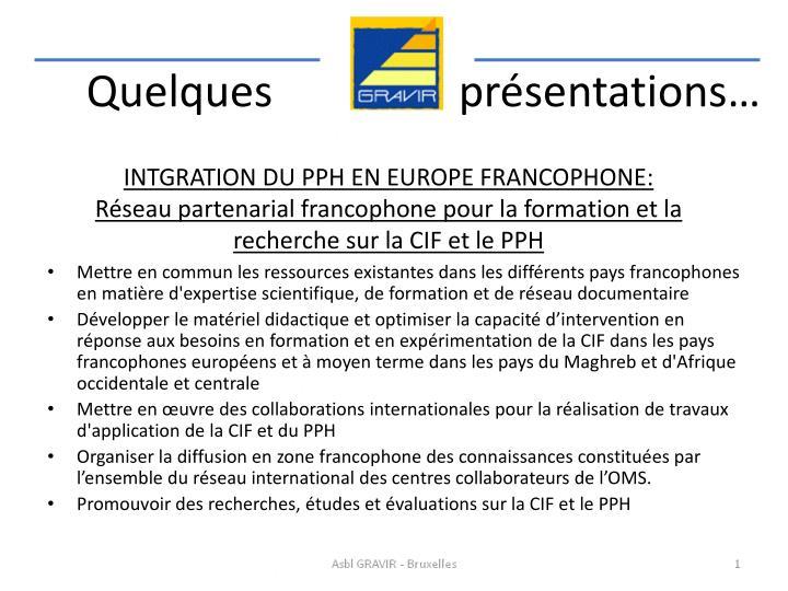 INTGRATION DU PPH EN EUROPE FRANCOPHONE: