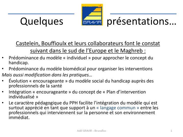 Castelein, Bouffioulx et leurs collaborateurs font le constat suivant dans le sud de l'Europe et le Maghreb :