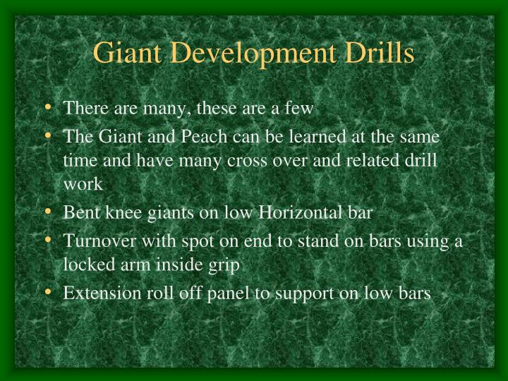 Giant Development Drills