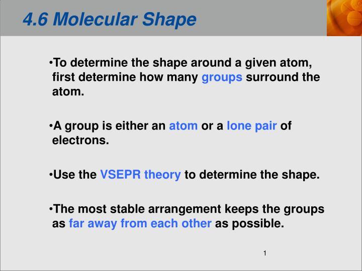 4 6 molecular shape