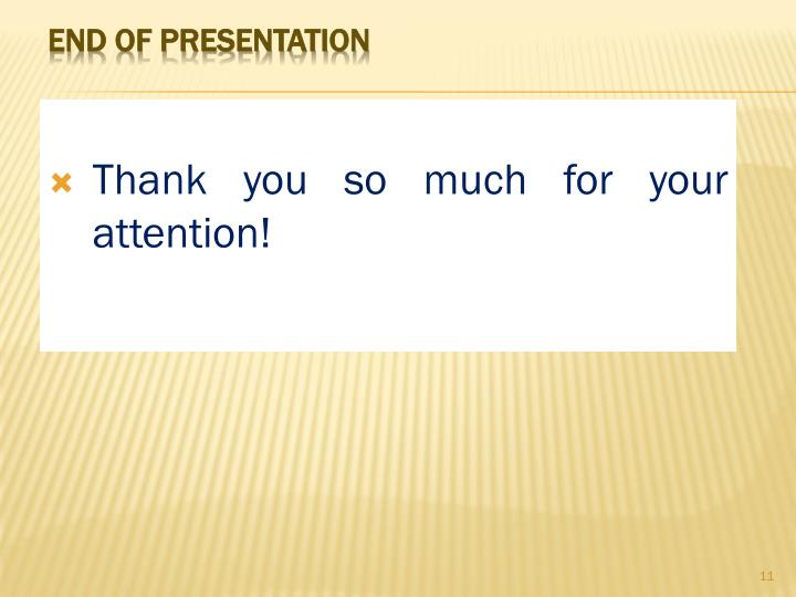 Thank you so much for your attention!
