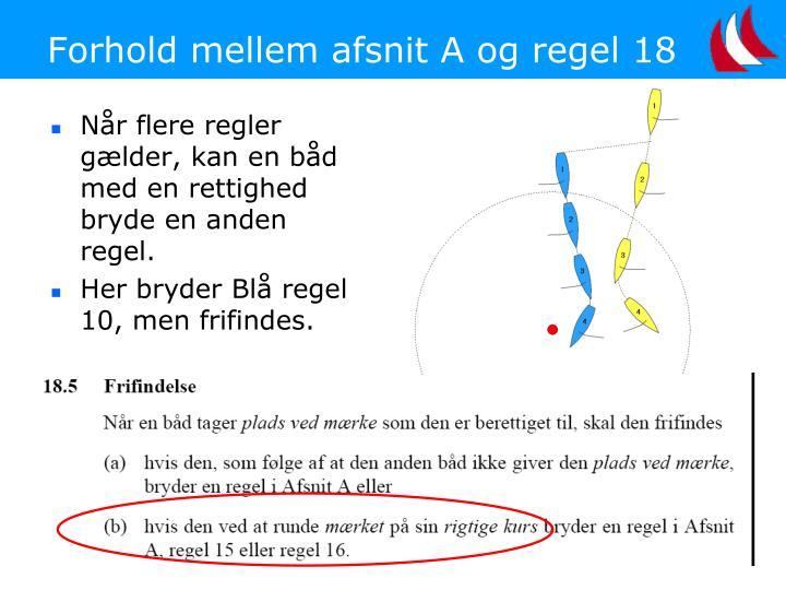 Forhold mellem afsnit A og regel 18