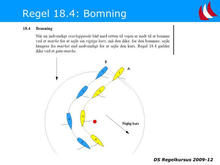 Regel 18.4: Bomning