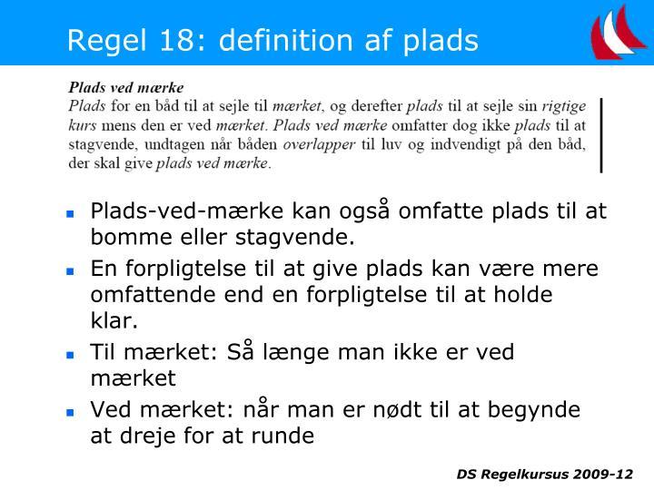 Regel 18: definition af plads