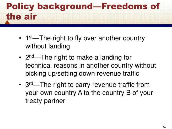 Policy background—Freedoms of the air