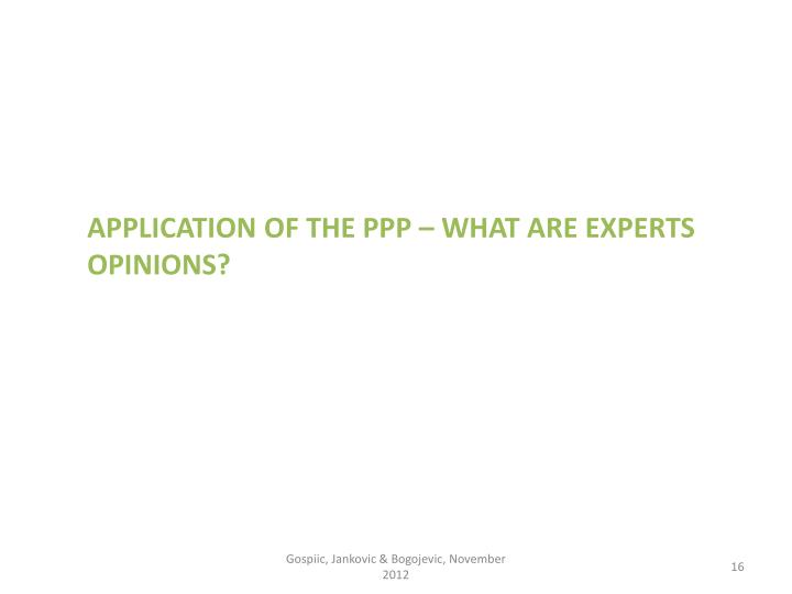 Application of the PPP – what are experts opinions?