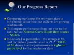 our progress report