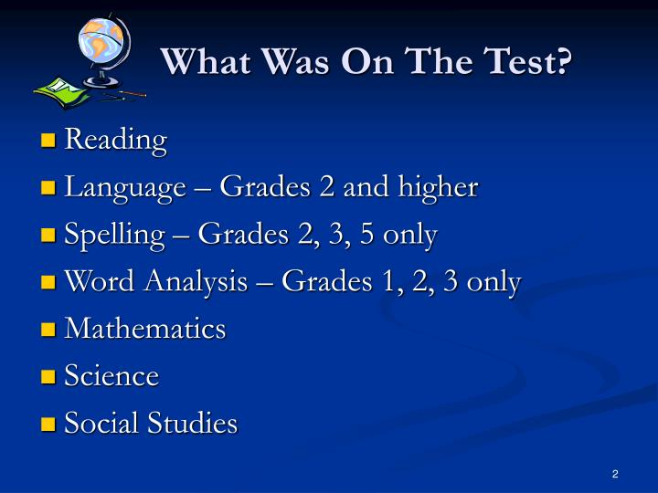 What Was On The Test?