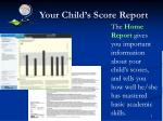 your child s score report