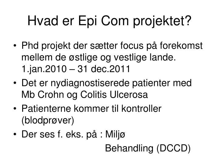 Hvad er Epi Com projektet?