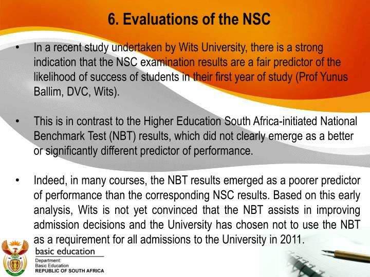 6. Evaluations of the NSC