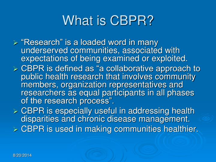 What is CBPR?
