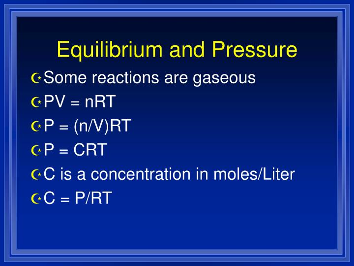 Equilibrium and Pressure