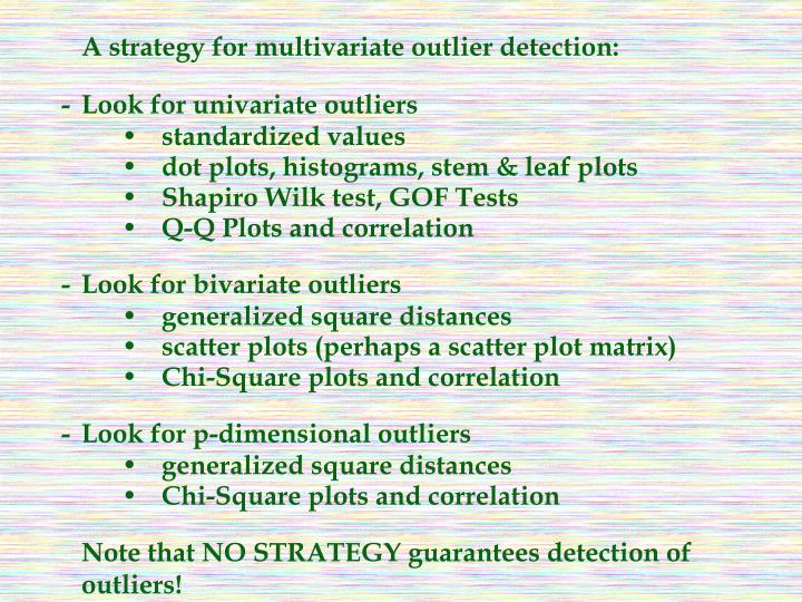 A strategy for multivariate outlier detection: