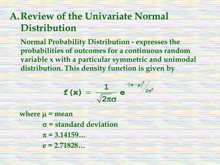 A.Review of the Univariate Normal Distribution
