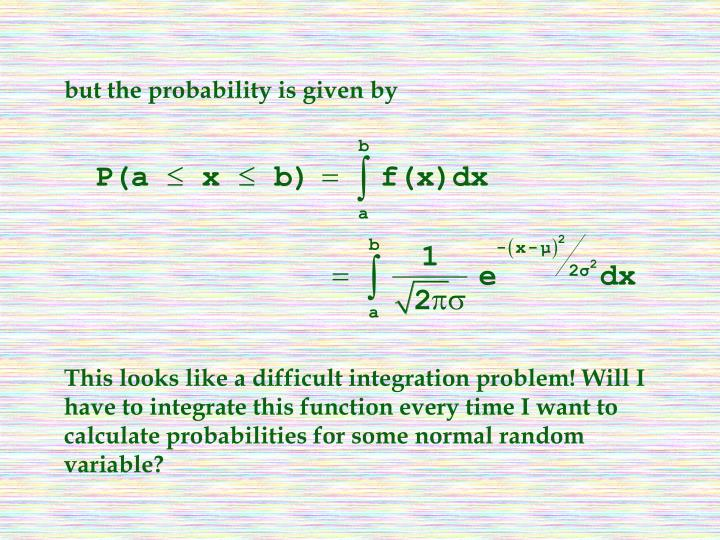 but the probability is given by